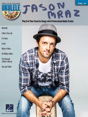 Jason Mraz - Ukulele Play-Along Volume 31 - Jason Mraz - Partition - di-arezzo.fr