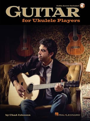 Chad Johnson - Guitar For Ukulele Players - Partition - di-arezzo.fr