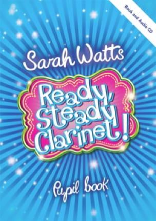 Ready Steady Clarinet! - Livre de l'étudiant - laflutedepan.com