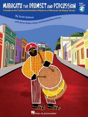 Scott Kettner - Maracatu For Drumset And Percussion - Sheet Music - di-arezzo.com