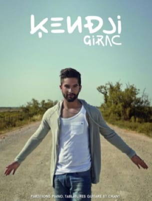 Kendji Girac - Kendji Girac - Partition - di-arezzo.fr