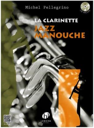 Michel Pellegrino - La Clarinette Jazz Manouche - Noten - di-arezzo.de