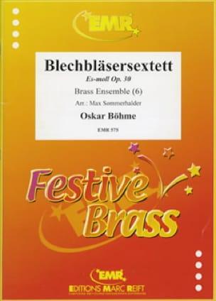 Oskar Böhme - Trompeten-Sextett Es-Moll Opus 30 - Sheet Music - di-arezzo.com