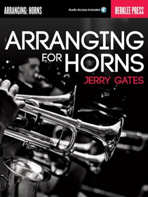 Jerry Gates - Arranging for Horns - Sheet Music - di-arezzo.co.uk