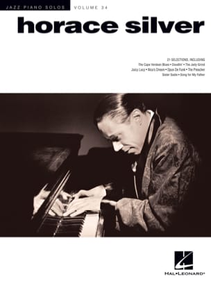 Horace Silver - Jazz Piano Solos Series Volume 34 - Horace Silver - Partition - di-arezzo.fr
