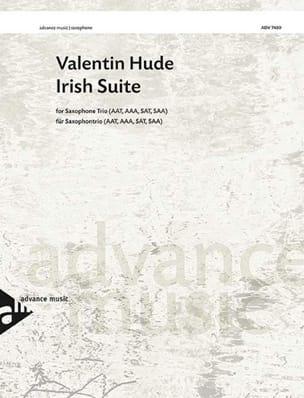 Irish Suite - Valentin Hude - Partition - Saxophone - laflutedepan.com