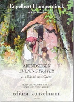 Engelbert Humperdinck - Abendsegen (Evening Prayer) de Hänsel und Gretel - Partition - di-arezzo.fr
