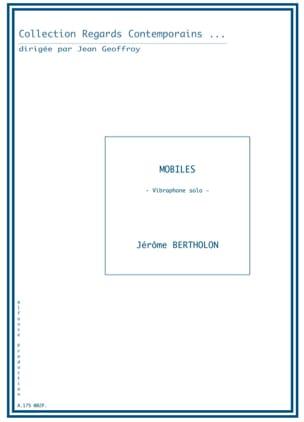 Mobiles - Jérôme Bertholon - Partition - Vibraphone - laflutedepan.com