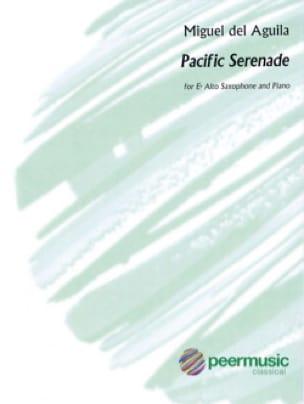 Miguel Del Aguila - Pacific Serenade - Sheet Music - di-arezzo.com