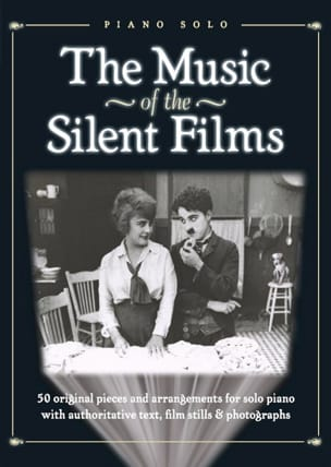 - The Music Of The Silent Films - Partition - di-arezzo.fr