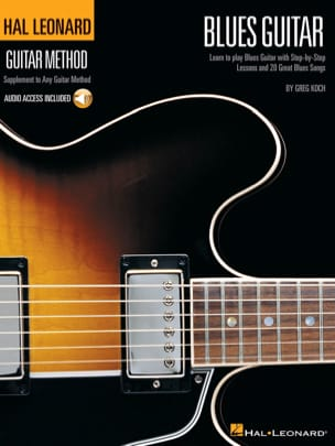 Greg Koch - Hal Leonard Guitar Method - Blues Guitar - Partition - di-arezzo.fr