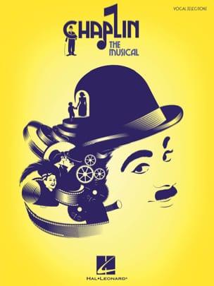 Charlie Chaplin - Chaplin - The Musical - Partition - di-arezzo.fr