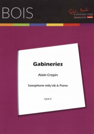 Alain Crepin - Gabineries - Partition - di-arezzo.fr