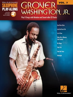 Grover Jr. Washington - Saxophone Play-Along Volume 7 - Grover Washington, Jr. - Partition - di-arezzo.fr