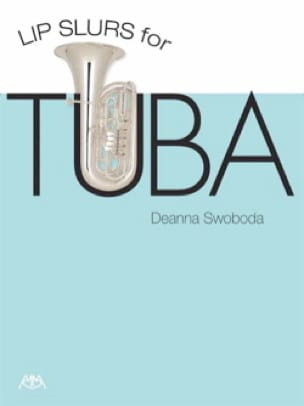 Deanna Swoboda - Lip Slurs for Tuba - Sheet Music - di-arezzo.co.uk