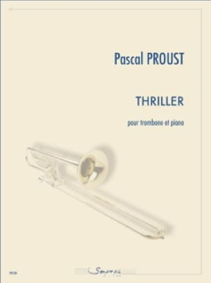 Pascal Proust - Thriller - Partition - di-arezzo.fr