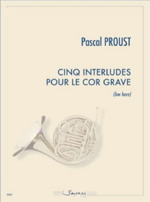 Pascal Proust - Five 5 Interludes for the Horn Low Horn Horn - Sheet Music - di-arezzo.com