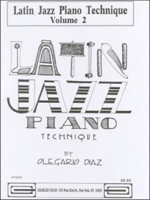 Olegario Diaz - Latin Jazz Piano Technique Volume 2 - Sheet Music - di-arezzo.com