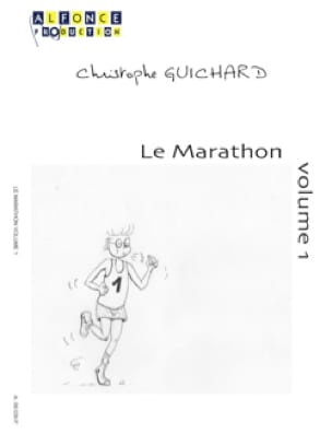 Christophe Guichard - Le Marathon - Volume 1 - Partition - di-arezzo.fr