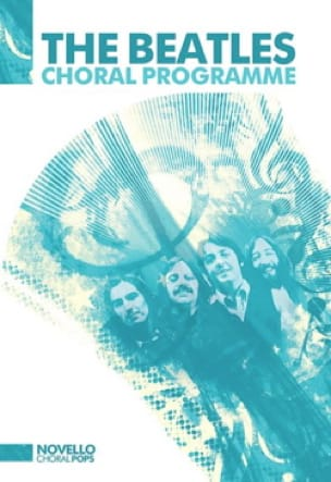 BEATLES - The Beatles Choral Program - Sheet Music - di-arezzo.co.uk