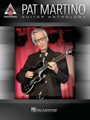 Pat Martino - Pat Martino - Guitar Anthology - Partition - di-arezzo.fr