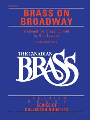 - Canadian Brass - Brass On Broadway - Partition - di-arezzo.fr