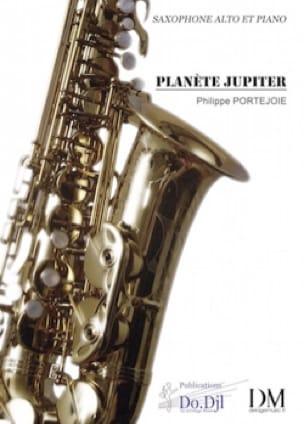 Philippe Portejoie - Planète Jupiter - Partition - di-arezzo.fr