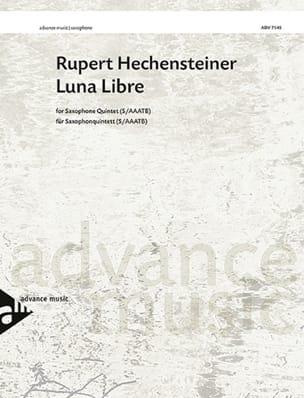 Luna Libre - Rupert Hechensteiner - Partition - laflutedepan.com