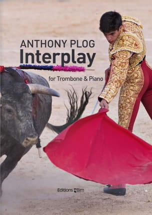 Anthony Plog - Interplay - Partition - di-arezzo.fr