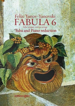 Fabula 6 - Felix Yanov-Yanovski - Partition - Tuba - laflutedepan.com