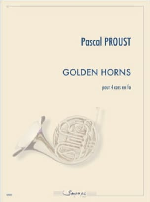 Pascal Proust - Golden horns - Partition - di-arezzo.fr