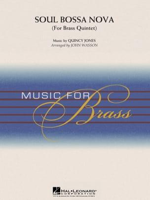 Quincy Jones - Soul Bossa Nova (for brass quintet) - Partition - di-arezzo.fr