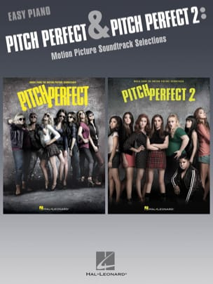 - The Hit Girls & Pitch Perfect 2: Les Bellas sont de retour! - Piano Facile - Partition - di-arezzo.fr