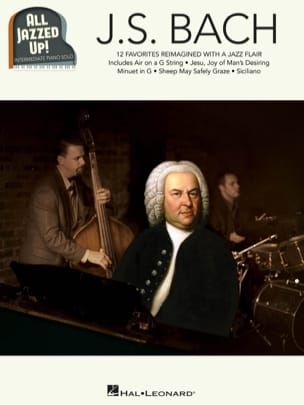 Johann Sebastian Bach - J.S. Bach - All Jazzed Up! - Partition - di-arezzo.fr