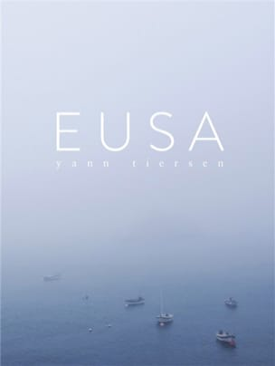 Yann Tiersen - Eusa - Sheet Music - di-arezzo.co.uk