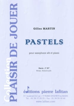 Gilles Martin - Pastels - Partition - di-arezzo.fr