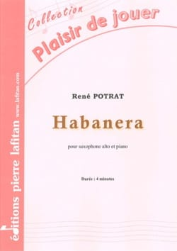 Habanera René Potrat Partition Saxophone - laflutedepan