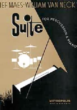 Jef Maes & William van Neck - Suite for Percussion & Piano - Partition - di-arezzo.fr