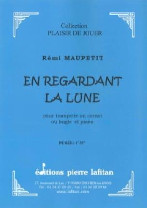 Rémi Maupetit - En Regardant la Lune - Partition - di-arezzo.fr