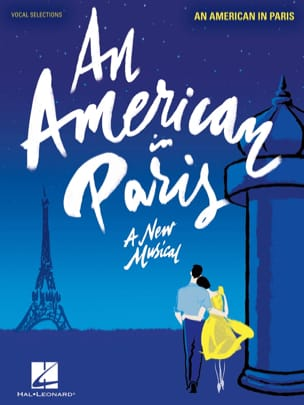 George and Ira Gershwin - An American in Paris - A New Musical Vocal Selections - Partition - di-arezzo.fr
