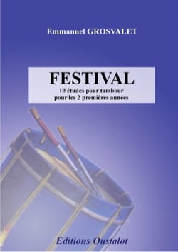 Emmanuel GROSVALET - Festival - 10 drum studies - Sheet Music - di-arezzo.co.uk