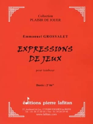 Emmanuel GROSVALET - Game expressions - Sheet Music - di-arezzo.co.uk