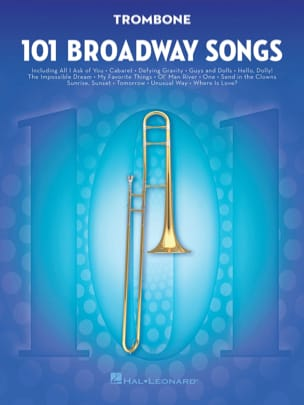 - 101 Broadway Songs for Trombone - Partition - di-arezzo.fr