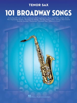 101 Broadway Songs for Tenor Sax Partition Saxophone - laflutedepan