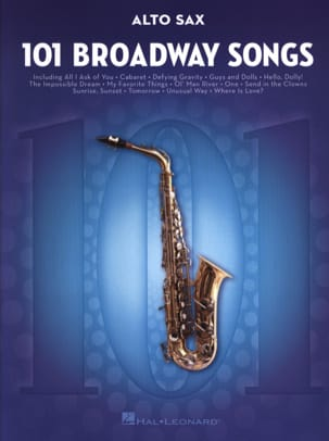 101 Broadway Songs for Alto Sax - Partition - laflutedepan.com