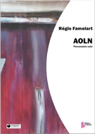 Aoln - Régis Famelart - Partition - Batterie - laflutedepan.com
