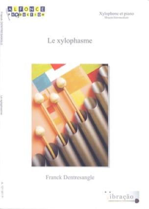 Franck Dentresangle - Xylophasm - Sheet Music - di-arezzo.com