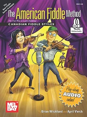 Brian Wicklund & April Verch - The American Fiddle Method - Canadian Fiddle Styles - Partition - di-arezzo.fr