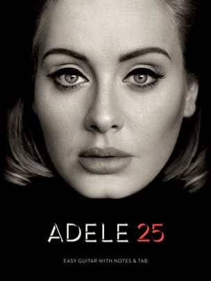 Adele - 25 - Easy Guitar - Partition - di-arezzo.fr