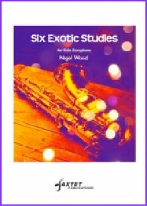 Nigel Wood - Six (6) Exotic Studies - Partition - di-arezzo.fr